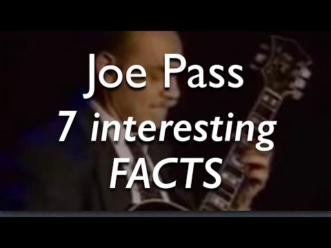7 Interesting Facts About Joe Pass