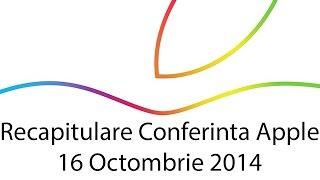iPad Air 2, Retina 5K iMac, iPad mini 3 - Recapitulare Conferinta Apple