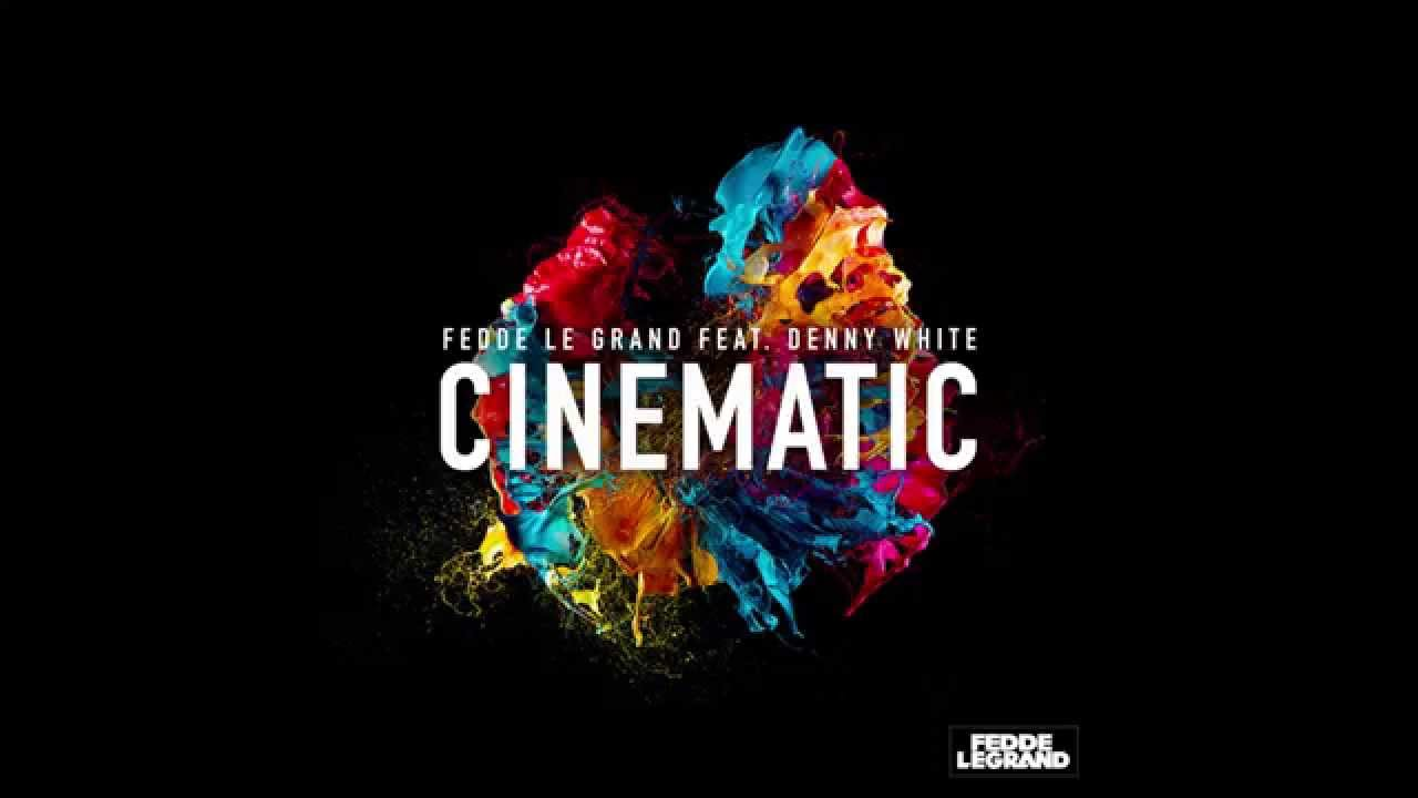 Fedde Le Grand feat. Denny White - Cinematic (Cover Art)