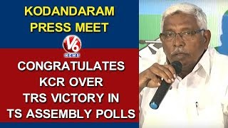 Kodandaram Press Meet, Congratulates KCR Over TRS Victory In TS Assembly Polls