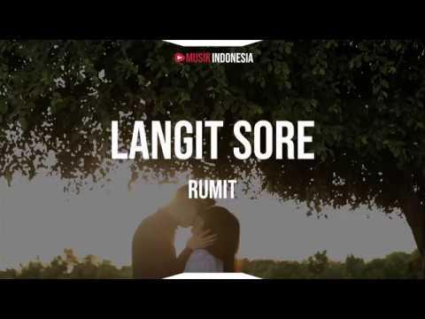 Langit Sore - Rumit (Lyrics)
