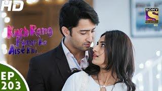 Kuch Rang Pyar Ke Aise Bhi - कुछ रंग प्यार के ऐसे भी - Episode 203 - 8th December, 2016
