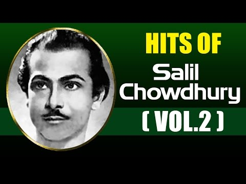 Best Songs of Salil Chowdhury - Vol 2