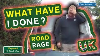 Exposed: UK Dash Cams - Poor Drivers, Road Rage + Crash Compilation #130