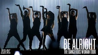 Download Lagu Ariana Grande - Be Alright (Live at the Dangerous Woman Tour) [Final Cut] Gratis STAFABAND