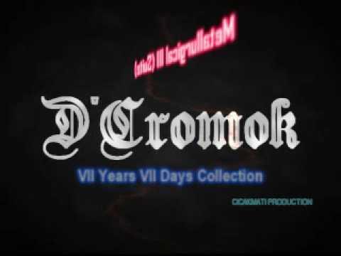 D'cromok - Metallurgical Iii (suite) (ulek Mayang) video