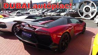 Dubai kalandok: Használtautó piac - Veyron, Ferrari, Rolls-Royce és Gumpert Apollo