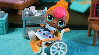 LOL SURPRISE DOLL Cutie Fakes An Injury To Get Out Off Cleaning!