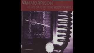 Watch Van Morrison In The Days Before Rock n Roll video