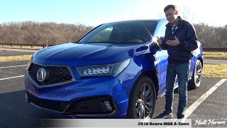 Review: 2019 Acura MDX A-Spec - The Enthusiast's 3-Row SUV!