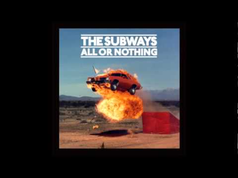 The Subways - Kalifornia