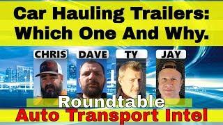 Car Hauling Training Roundtable Talks Buying Auto Transport Trailers