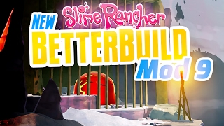 SLIME PRISON - New Slime Rancher BetterBuild Mod Ep 9 - Slime Rancher Mod BetterBuild
