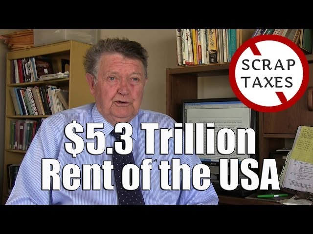 $5.3 Trillion Rent of the USA