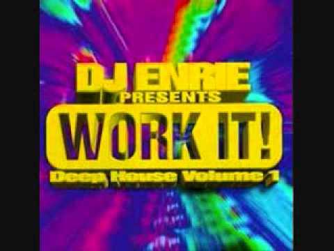 Dj enrie presents work it deep house volume 1 90 39 s full for 90s deep house