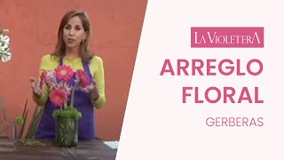 Como hacer un arreglo floral con Gerberas, LA VIOLETERA Florería y Escuela de diseño floral .