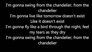 Sia - Chandelier Lyrics - Music Song Video Lyrics