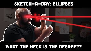 Sketch-A-Day: What the heck is the degree of an ellipse?