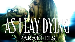 Клип As I Lay Dying - Parallels