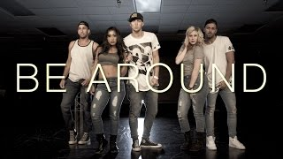 BE AROUND - Kieran Alleyne Dance Video | @MattSteffanina Choreography