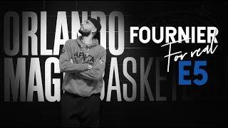 Fournier For Real - Episode 5 - Inside the Franchise