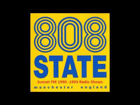 #2 808 State Radio Show @ Sunset FM, Manchester, UK, 1990 04 24