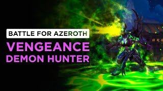 STRONGEST Expansion Tank? Vengeance Demon Hunter | WoW: Battle for Azeroth - Beta [2nd Pass]