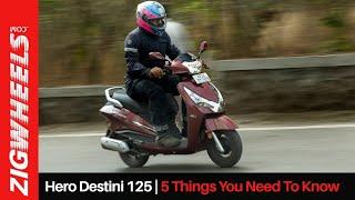 Hero Destini 125 | 5 Things You Need To Know | Zigwheels.com