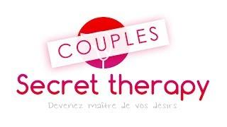 Quels sont les secrets d'une longue relation - Secret Therapy Couples