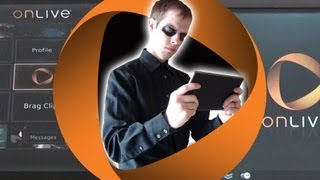 Storm's Adventure with Onlive Part 3 - Mobile