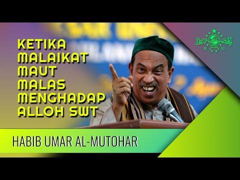 Download  Habib Umar Al Muthohar Terbaru: Ketika Malaikat Maut Malas Menghadap Alloh SWT Gratis, download lagu terbaru