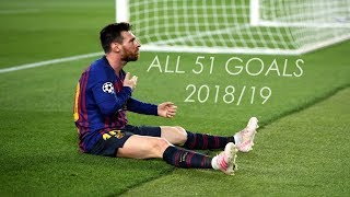 Lionel Messi ● All 51 Goals in 2018/19 ● With Commentaries