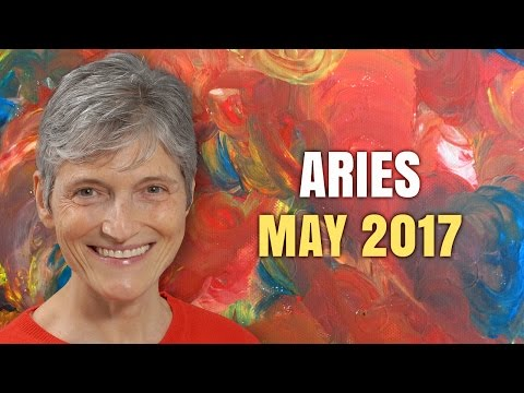 ARIES MAY 2017 HOROSCOPE   Barbara Goldsmith Astrologer