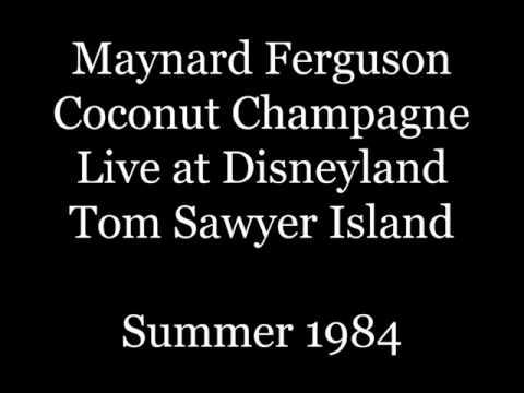 Maynard Ferguson - Coconut Champagne Live at Disneyland 3/10