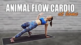 Fun Animal Flow Cardio at Home (No Weights!) | Joanna Soh