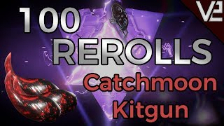 Warframe - 100 Rerolls: Catchmoon [WE MADE A HUGE MISTAKE..]