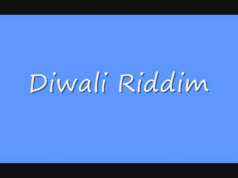 Diwali Riddim video