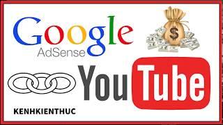 Hướng dẫn liên kết kênh YouTube với tài khoản Google AdSense   Kênh Kiến Thức