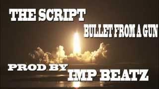 Watch Script Bullet From A Gun video