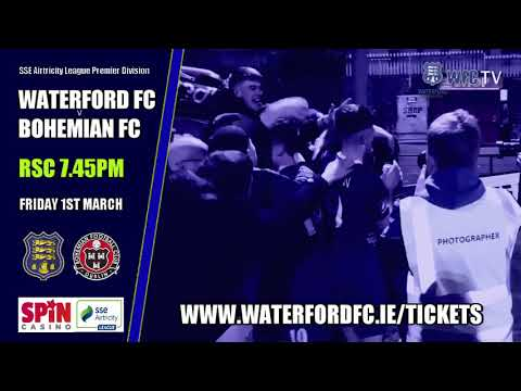 TICKETS ON SALE: WATERFORD FC v BOHEMIAN FC