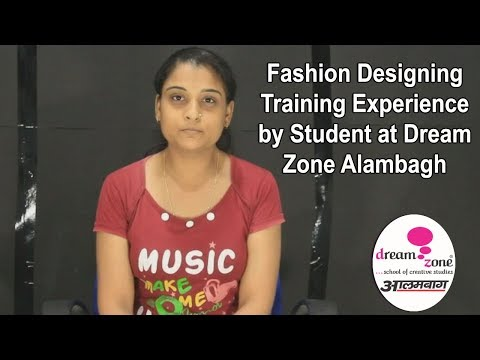 Fashion Designing Training Experience by Student at Dream Zone Alambagh