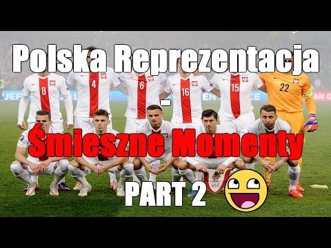 Polska Reprezentacja - Śmieszne Momenty [Eliminacje Do Euro 2016] - PART 2