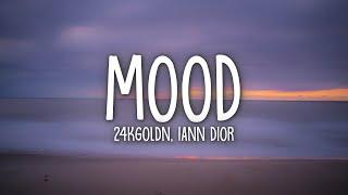 Download lagu 24kGoldn - Mood (Lyrics) ft. Iann Dior