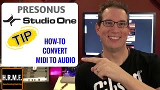 Presonus Studio One - Tips For Mixing - How To Convert Midi to Audio