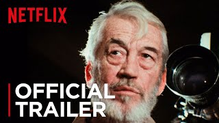 The Other Side of the Wind   Official Trailer [HD]   Netflix