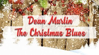Dean Martin - The Christmas Blues