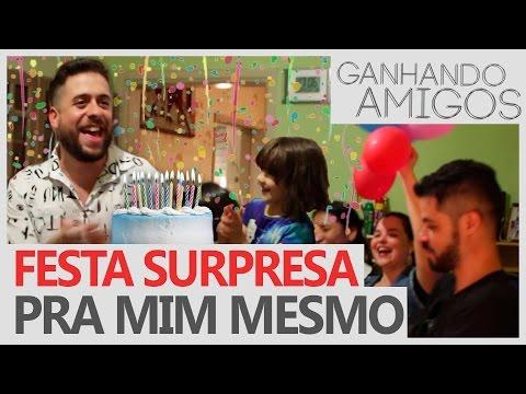 Ganhando Amigos #02 - FESTA SURPRESA PRA MIM MESMO (São José do Rio Preto, SP) Vídeos de zueiras e brincadeiras: zuera, video clips, brincadeiras, pegadinhas, lançamentos, vídeos, sustos