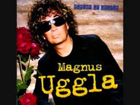Magnus Uggla - Du Och Jag Mot Hela Världen