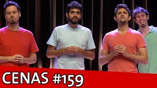 CENAS IMPROVÁVEIS #159