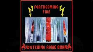 Watch Forthcoming Fire Open Fire video